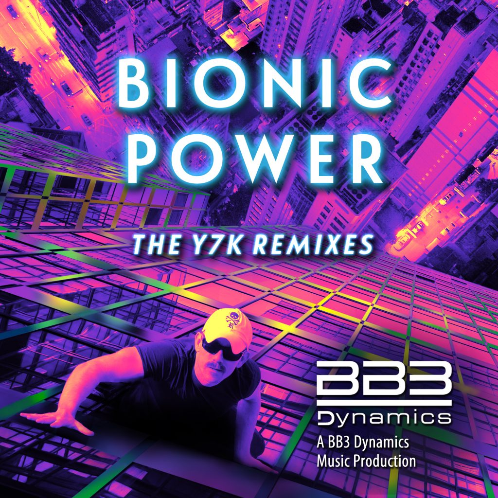 Bates Belk - Bionic Power (Y7K-Remixes)